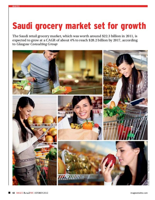 analysisSaudi grocery market set for growthThe Saudi retail grocery market, which was worth around $22.3 billion in 2011, ...