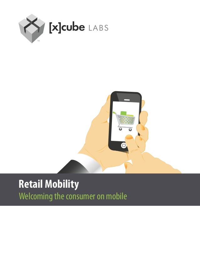 Retail MobilityWelcoming the consumer on mobile