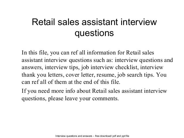 Retail sales assistant interview questions