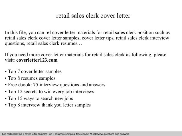 Retail Sales Clerk Cover Letter In This File You Can Ref Materials For
