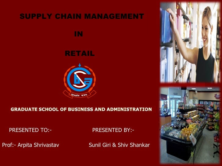 Retail Supplty Chain Presentation To Be Given