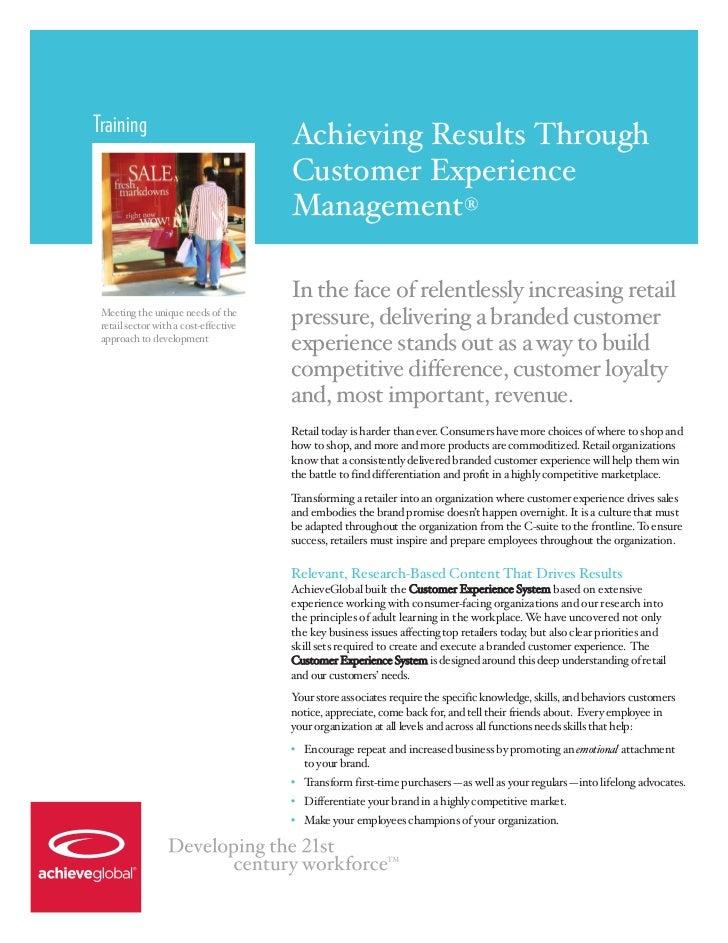Training                                       Achieving Results Through                                       Customer Ex...