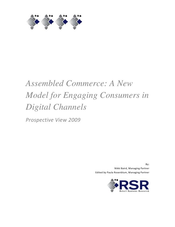 Assembled Commerce: A New Model for Engaging Consumers in Digital Channels Prospective View 2009                    ...