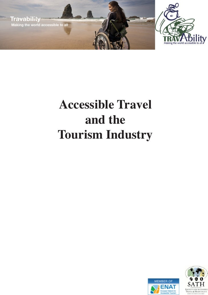 Accessible Travel     and the Tourism Industry