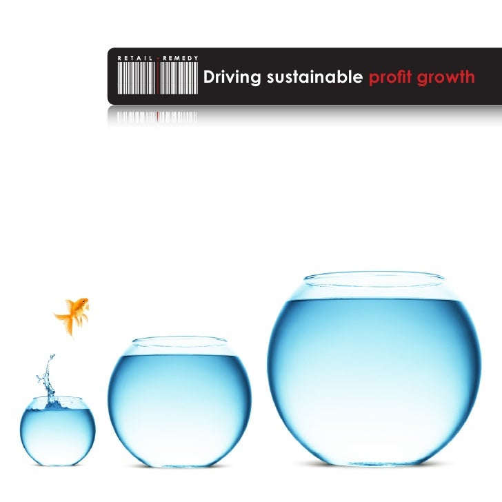 Driving sustainableyou find your            Helping profit growth