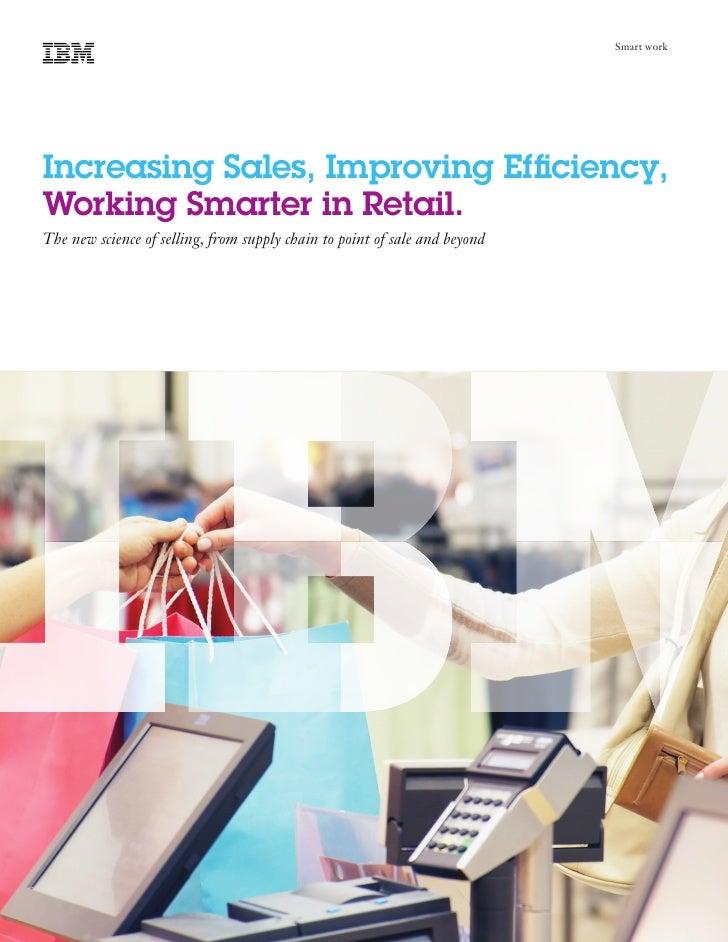 Working Smarter in Retail, Increasing Sales, Improving Efficiency