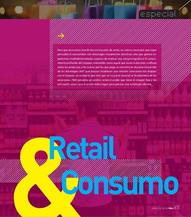especialPara que una marca triunfe hoy en el punto de venta, no solo es necesario que logrepersuadir al consumidor con est...