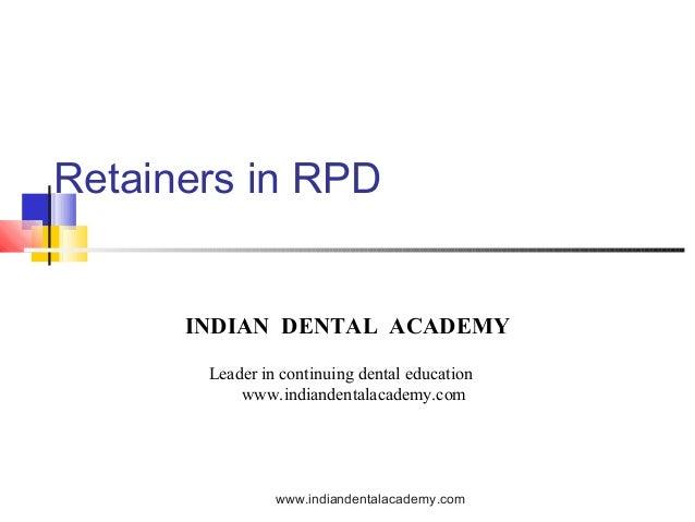 Retainers in RPD/ Labial orthodontics