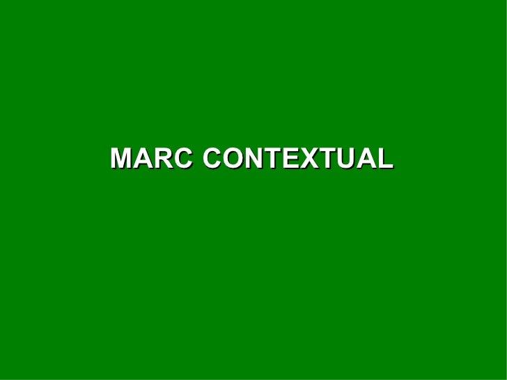 MARC CONTEXTUAL