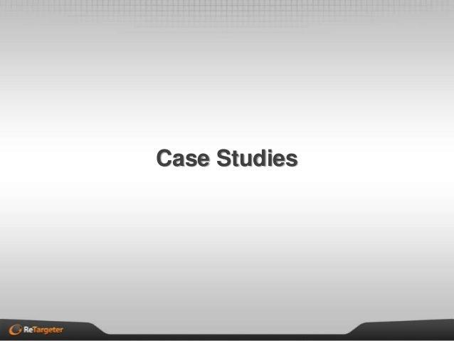 ReTargeter Case Studies 2013
