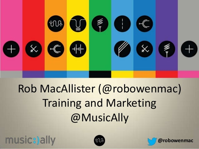 @robowenmacRob MacAllister (@robowenmac)Training and Marketing@MusicAlly