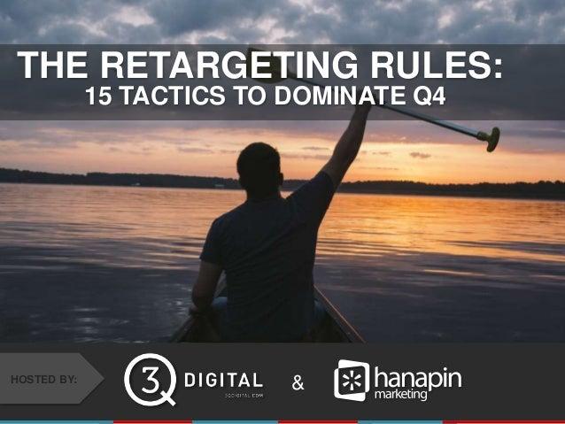 The Retargeting Rules: 15 Tactics To Dominate Q4