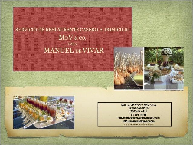 RESTAURANTE A DOMICILO MANUEL DE VIVAR