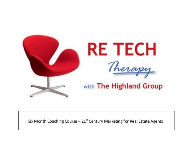 Six Month Coaching Course – 21stCentury Marketing for Real Estate Agents