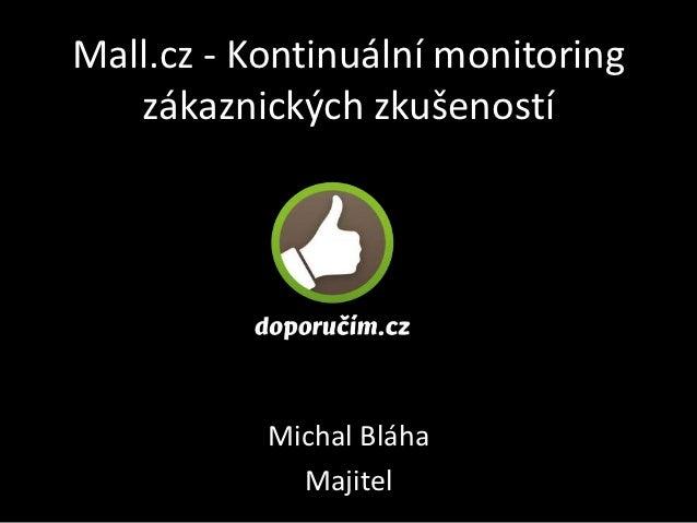 Mall.cz - Kontinuální monitoring zákaznických zkušeností s Doporucim.cz