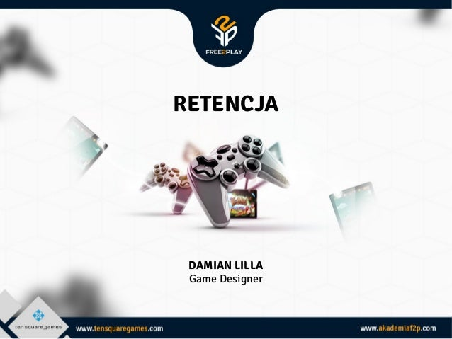 THE YELLOW MAN RETENCJA  DAMIAN LILLA Game Designer