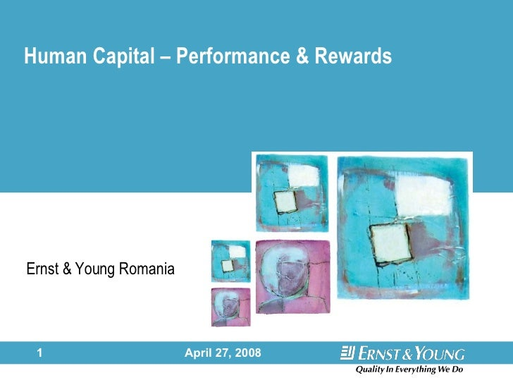 Human Capital – Performance & Rewards Ernst & Young Romania