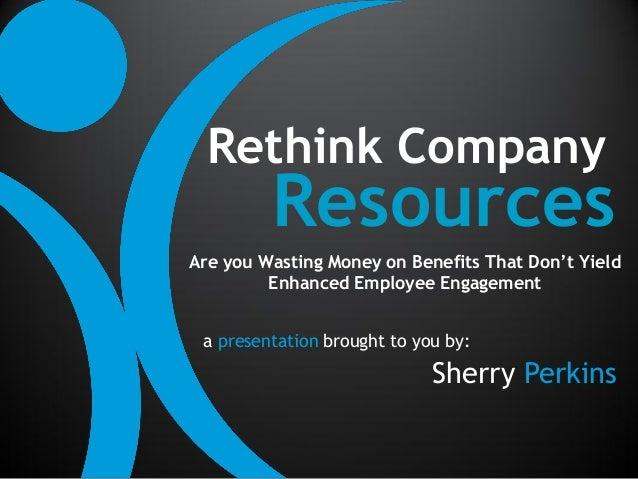 Rethinking Company Resources