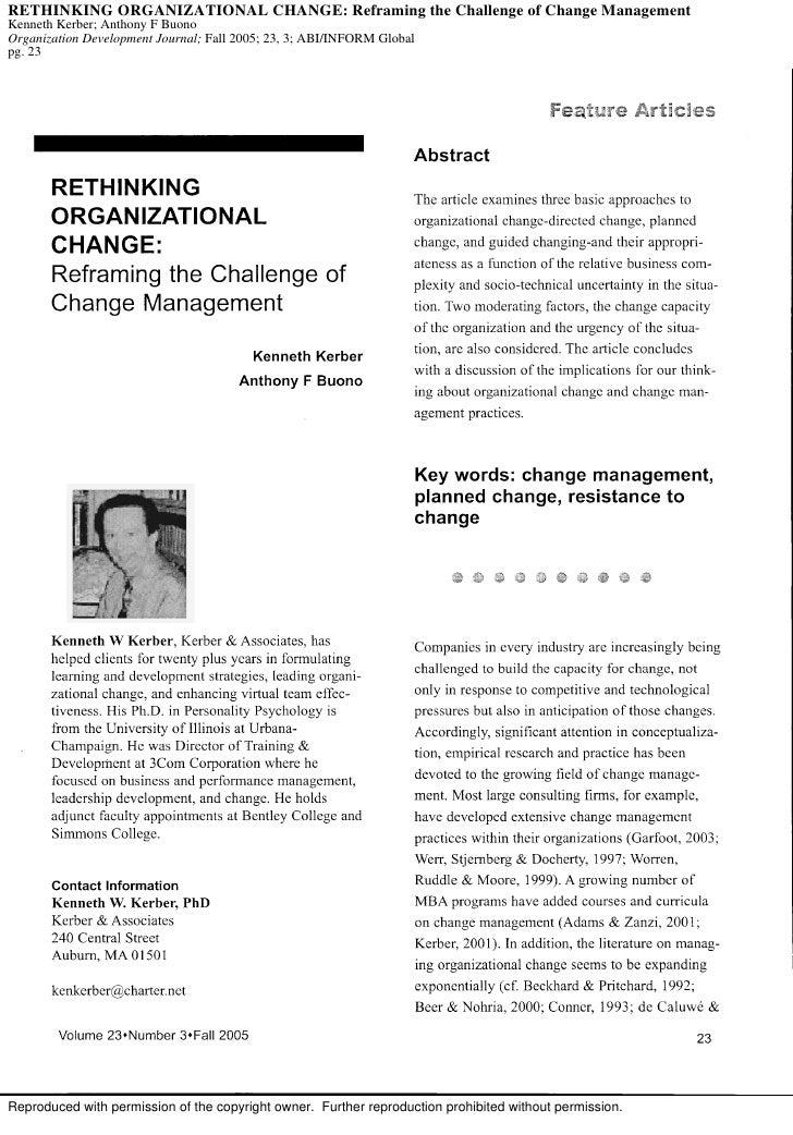 RETHINKING ORGANIZATIONAL CHANGE: Reframing the Challenge of Change Management Kenneth Kerber; Anthony F Buono Organizatio...