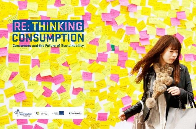 Rethinking sustainable consumption consumer study 2012