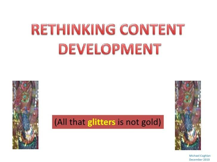 Rethinking Content Development