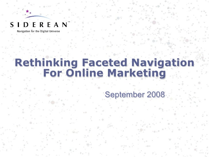 Rethinking Faceted Navigation for Online Marketing (2008)
