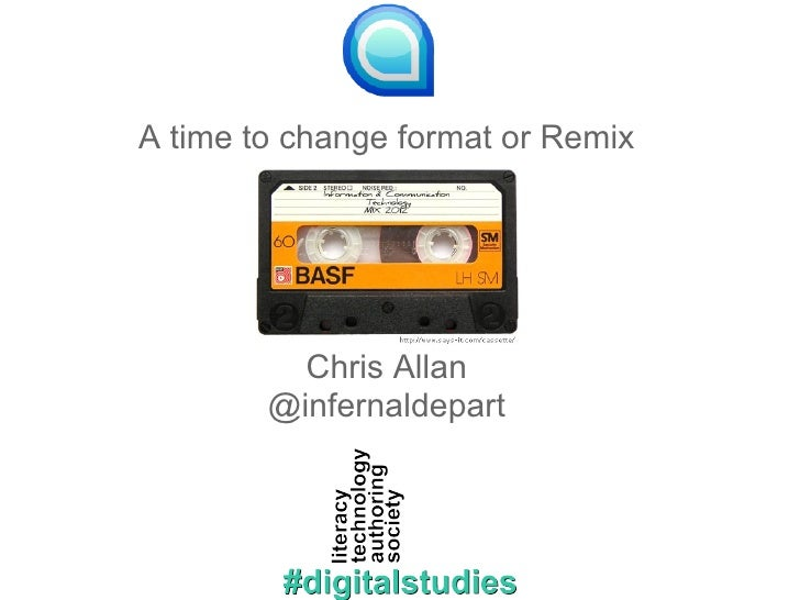 A time to change format or Remix          Chris Allan        @infernaldepart