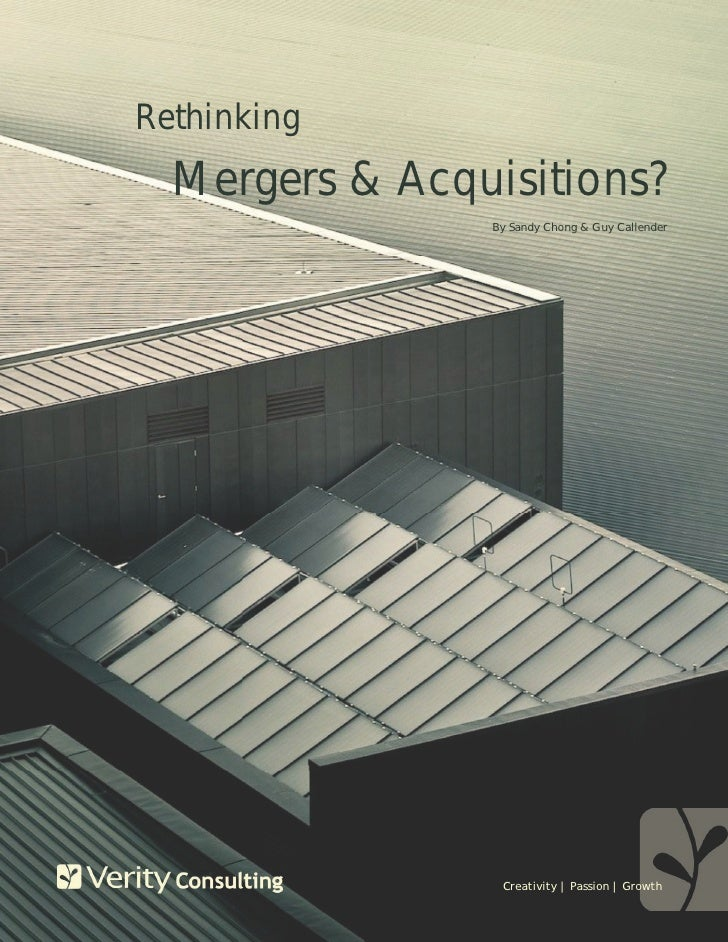 Rethinking   Mergers & Acquisitions?                 By Sandy Chong & Guy Callender                      Creativity | Pass...