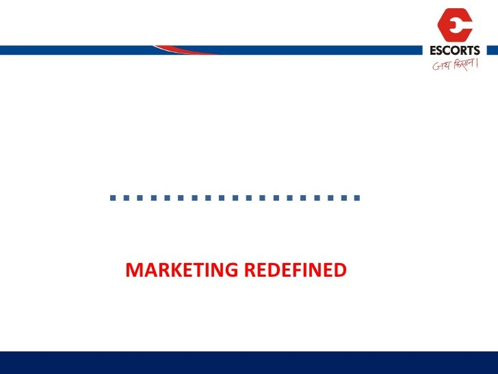 MARKETING REDEFINED ……………… .