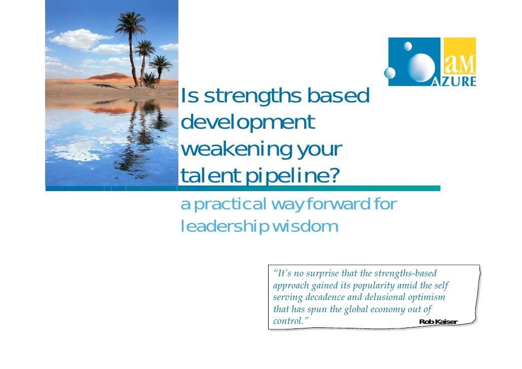 Rethinking Strengths Based Development