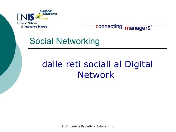 Social Networking  dalle reti sociali al Digital Network
