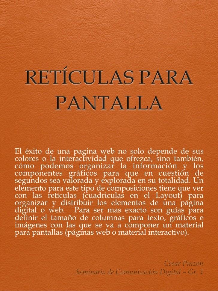 RETÍCULAS PARA PANTALLA
