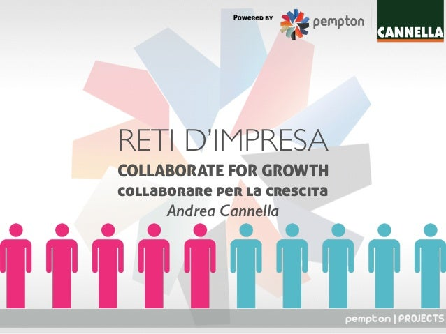 pempton | PROJECTS RETI D'IMPRESA COLLABORATE FOR GROWTH collaborare per la crescita Andrea Cannella