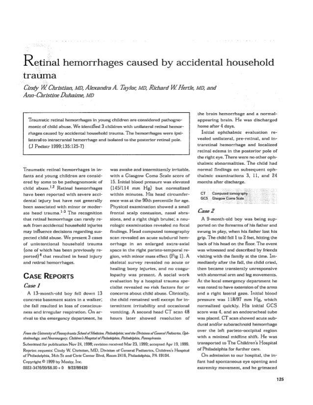 Retinal bleeding caused by accidental household trauma