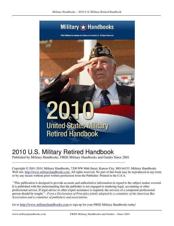 Military Handbooks – 2010 U.S. Military Retired Handbook     2010 U.S. Military Retired Handbook Published by Military Han...