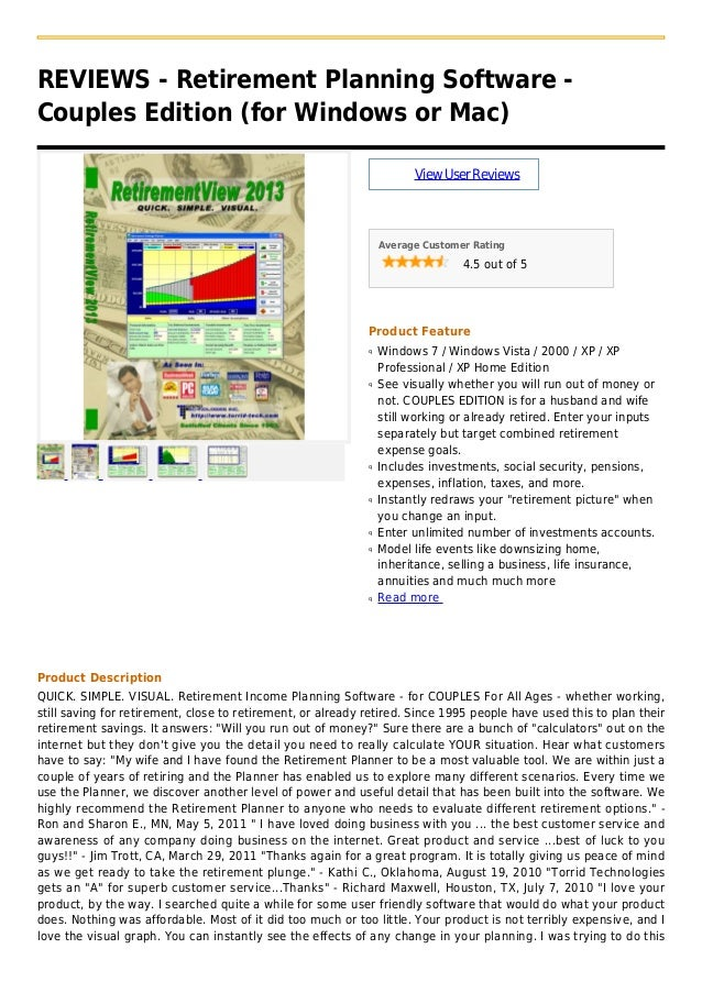 REVIEWS - Retirement Planning Software -Couples Edition (for Windows or Mac)ViewUserReviewsAverage Customer Rating4.5 out ...