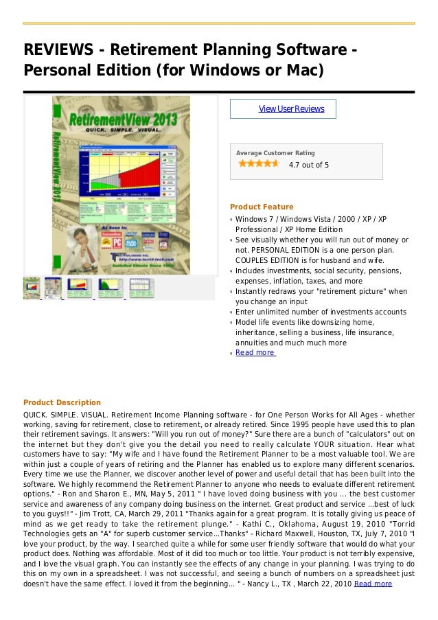 REVIEWS - Retirement Planning Software -Personal Edition (for Windows or Mac)ViewUserReviewsAverage Customer Rating4.7 out...