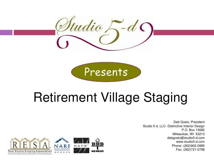 Retirement Village Staging