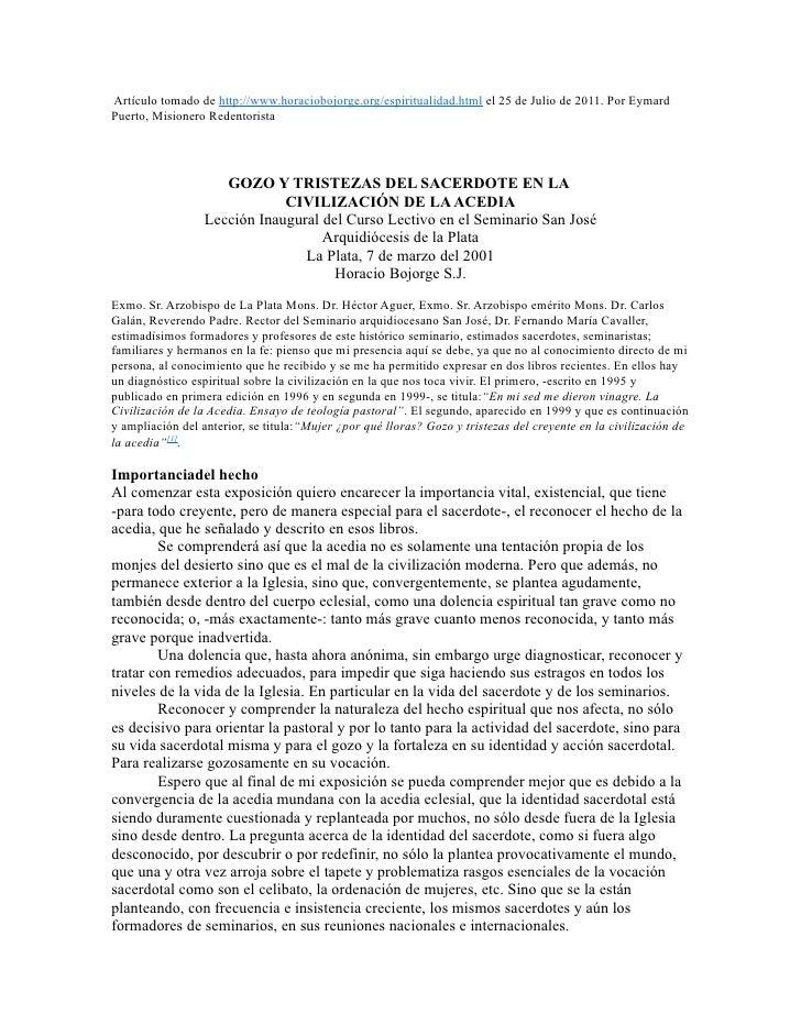 Artículo tomado de http://www.horaciobojorge.org/espiritualidad.html el 25 de Julio de 2011. Por EymardPuerto, Misionero R...