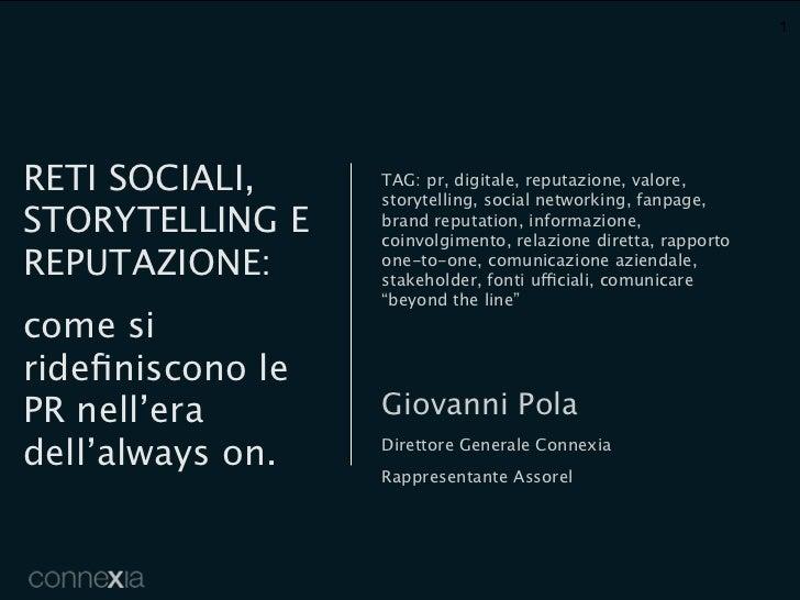 Reti sociali, storytelling e reputazione - Giovanni Pola, Connexia
