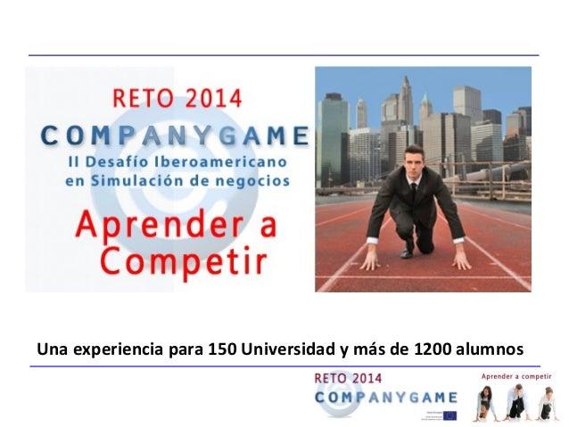 Una experiencia para 150 Universidad y más de 1200 alumnos