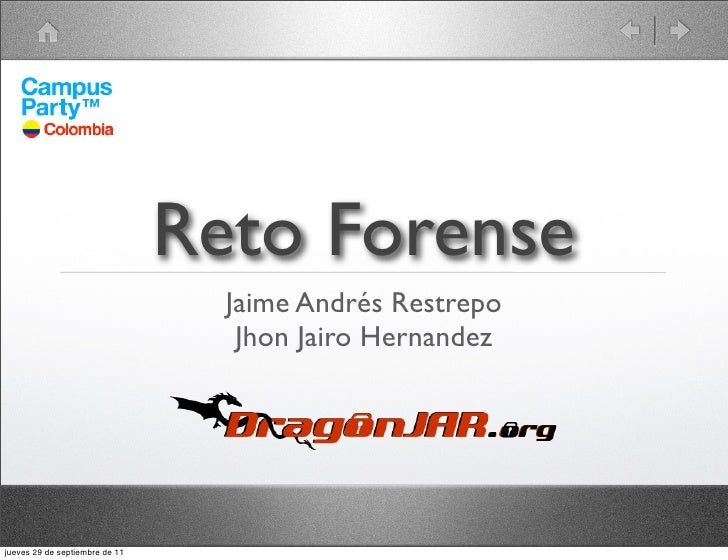 Reto forense campus party 2011