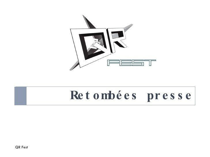 Retombées presse du QRfest
