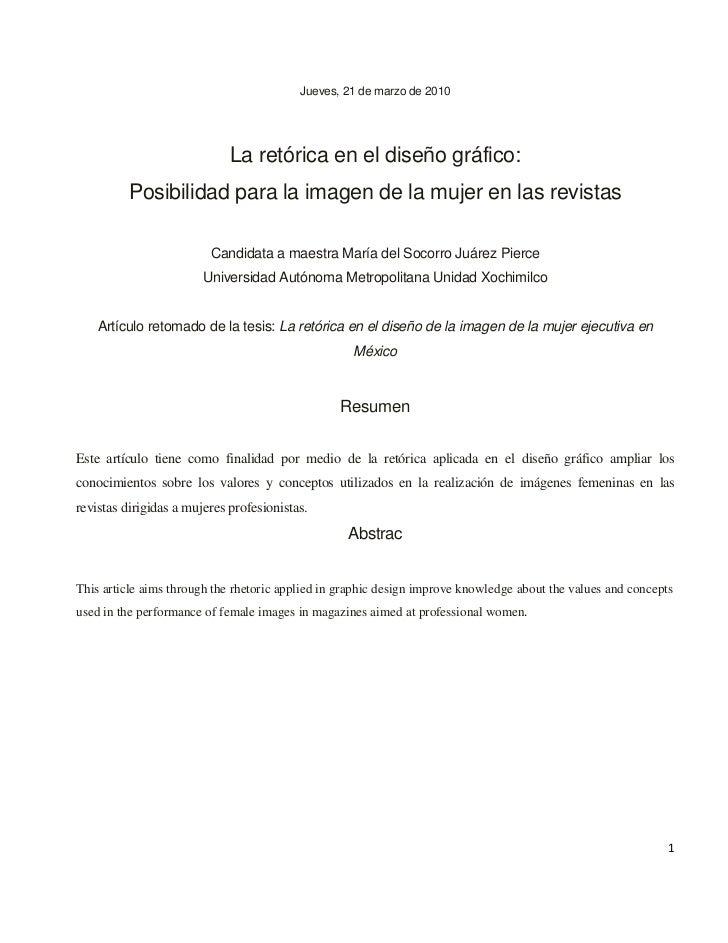 Jueves, 21 de marzo de 2010                             La retórica en el diseño gráfico:         Posibilidad para la imag...