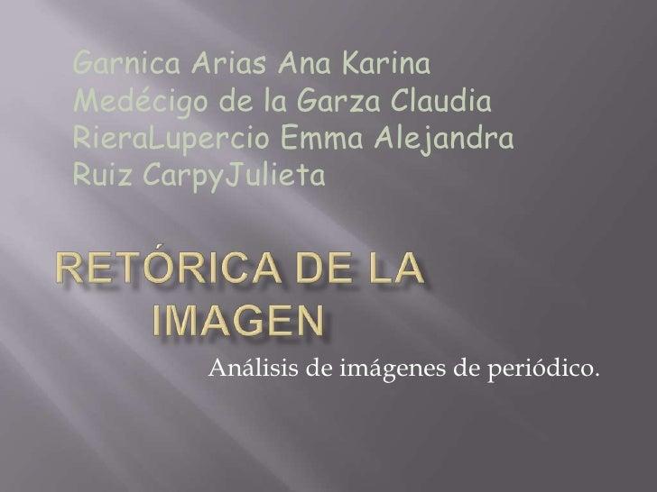 Garnica Arias Ana Karina<br />Medécigo de la Garza Claudia<br />RieraLupercio Emma Alejandra<br />Ruiz CarpyJulieta<br />R...