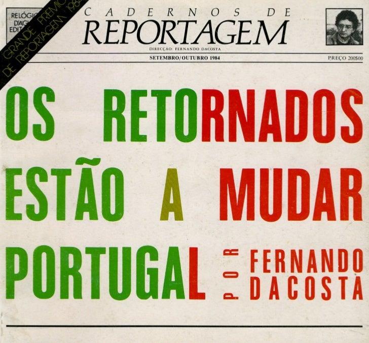 Os Retornados estão a mudar portugal