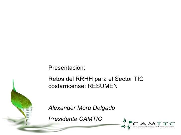Retos Del Rrhh Para El Sector Tic Costarricense Conferencia De Prensa