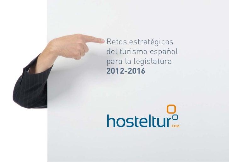 Retos estratégicos del turismo español para la legislatura 2012-2016