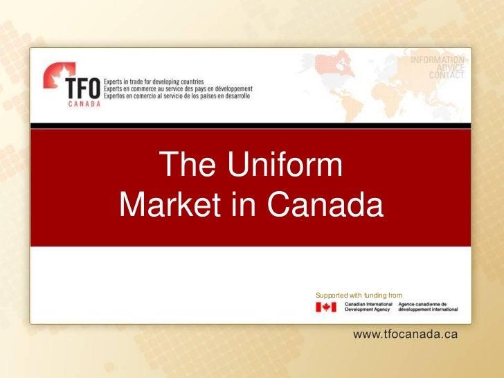 Retos y oportunidades sector de uniformes en canadá