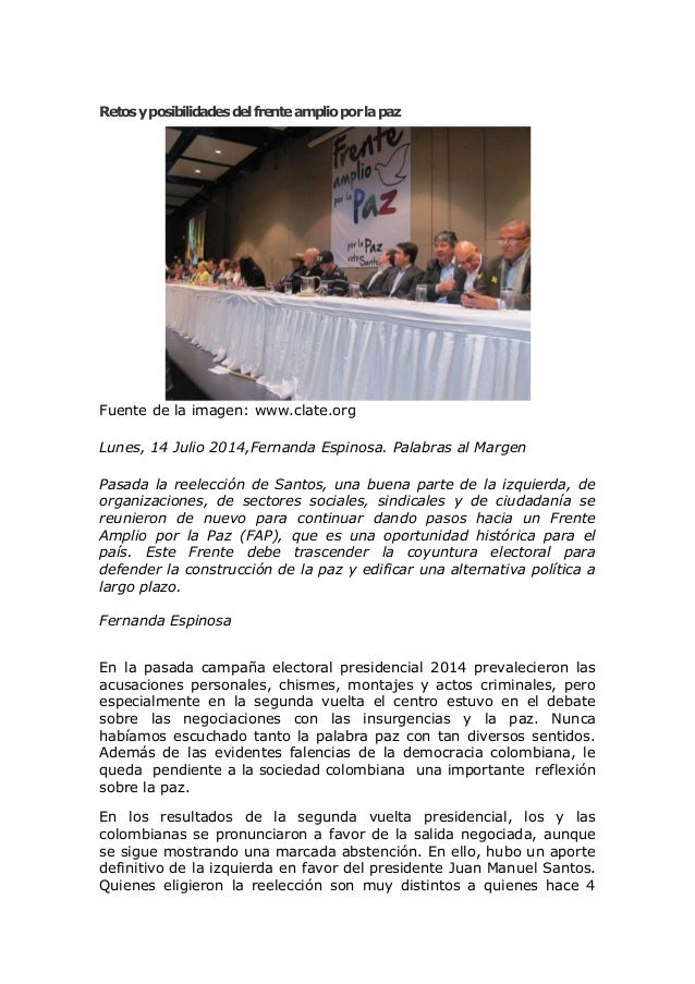 Retosyposibilidadesdelfrenteamplioporlapaz Fuente de la imagen: www.clate.org Lunes, 14 Julio 2014,Fernanda Espinosa. Pala...
